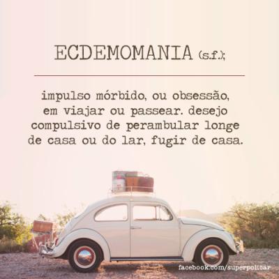ecdemomania